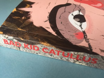 Kirsten Irving & Jon Stone & (eds). Bad Kid Catallus. Sidekick Books, 2017